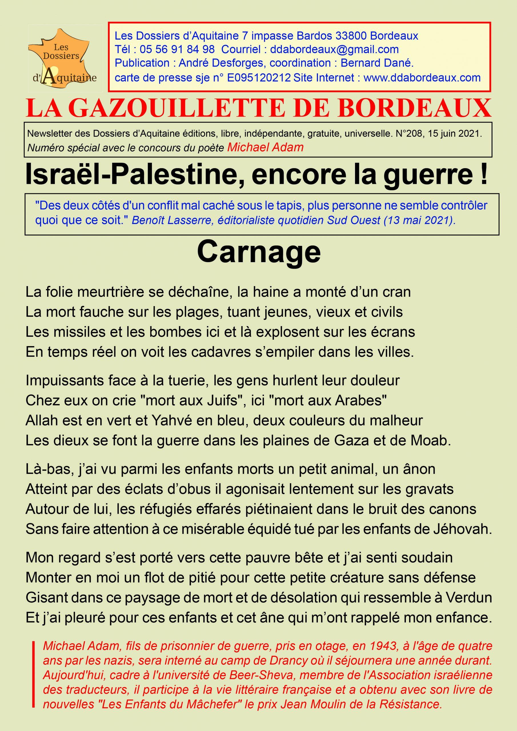 Israël-Palestine, encore la guerre!